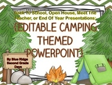 Camping Editable Powerpoint - Back To School, Open House, End Of Year