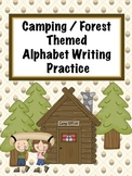 Alphabet Writing Practice - Camping / Forest / Woodland Theme