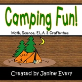 Camping Fun:  Math, ELA, STEM, and Craftivities