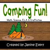 Camping Fun:  Math, ELA, STEM, and Craftivities