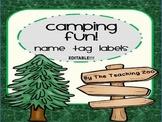 Camping Fun! EDITABLE Name Tag Labels