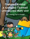 Camping Kiddos - A Camping Themed Literacy and Math Unit