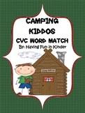 Camping Kiddos CVC Word Match - A Camping Themed CVC Activity