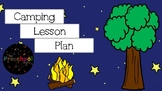 Camping Lesson Plan (Creative Curriculum) EDITABLE