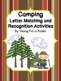 Camping Letter Matching and Recognition Activities