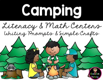 Camping Literacy and Math Centers Kindergarten