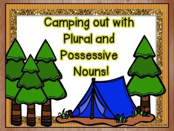 Camping Out with Plural and Possessive Nouns!