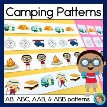 Camping Patterns Math Center with AB, ABC, AAB & ABB patterns