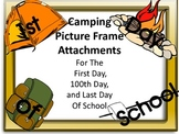 Camping Picture Frame Attachments First Day, 100th Day & L