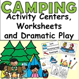 Camping PreK Activity Centers, Worksheets, and Dramatic Play - 97 pages