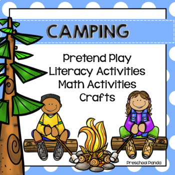 Camping Pretend Play, Literacy, Math and Craft Centers for Preschool Kinder