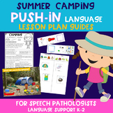 Camping Push-In Language Lesson Guide