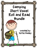 Camping Short Vowel Roll and Read Bundle