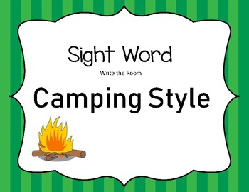 Camping Sight Word Write the Room:  TWO SETS!!!!!