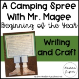 Camping Spree With Mr. Magee: Beginning of the Year Writing Craft