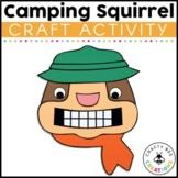 Camping Squirrel Craft