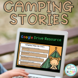 Camping Stories: Google Drive Close Reads