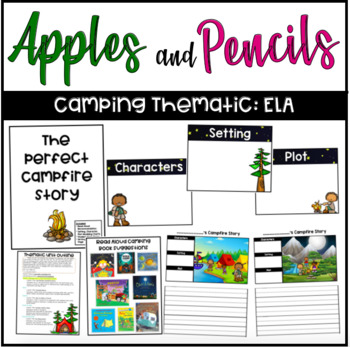 Camping Thematic Unit: Campfire Stories (ELA)