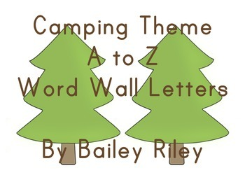 Camping Theme A to Z Word Wall Letters
