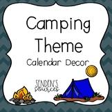 Camping Theme Calendar Decor