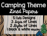 Camping Theme Classroom Decor: Lined Papers