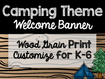 Camping Theme Classroom Decor: Welcome Banner