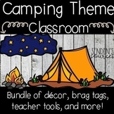 Camping Theme Complete Classroom Bundle!