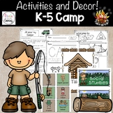 Camping Theme Decor and Activities K-5