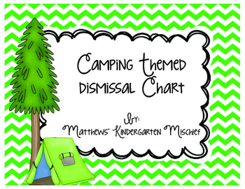 Camping Theme Dismissal Chart