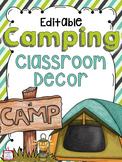 Camping Theme EDITABLE Classroom Decor