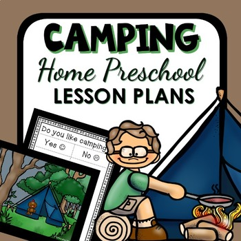 Camping Theme Home Preschool Lesson Plans