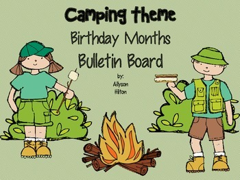 Camping Theme Birthday Months