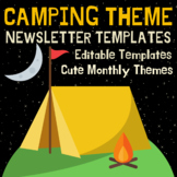 Camping Theme Newsletter Templates - Monthly Themes and Everyday Occasions
