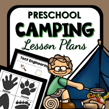 Camping Theme Preschool Lesson Plans By Eceducation101 Tpt