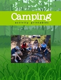 Camping Theme Unit Activity Printables - 71 pages
