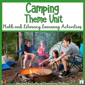 Camping Theme Unit for Literacy and Math