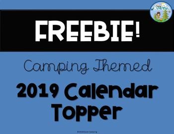Camping Themed 2019 Calendar Topper