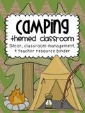 Camping Themed Classroom {Decor, Classroom Management & Teacher Resource Binder}