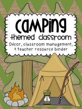 Camping Themed Classroom {Decor, Classroom Management & Te