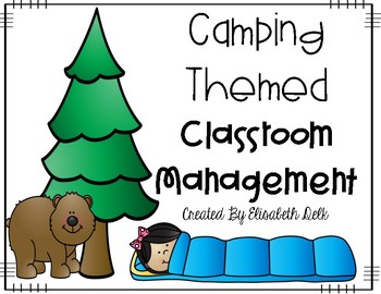 Camping Themed Classroom Management: Clip Chart and More