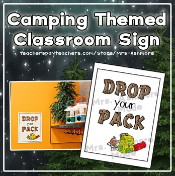 """Camping Themed Classroom Sign """"Drop Your Pack"""""""