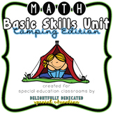 Math Basic Skills Unit for Special Education: Camping Edition