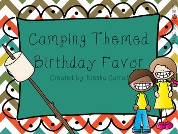 Camping- Themed Student Birthday Favor