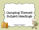 Camping Themed Subject Headings