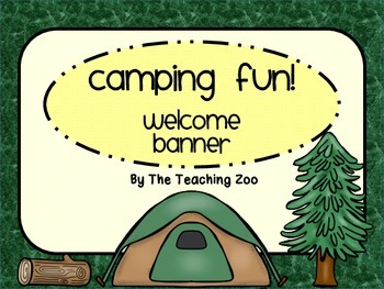 Camping Themed Welcome Banner {Camp Fun!}