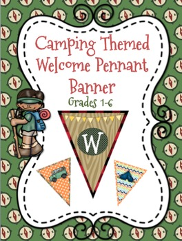 Camping Themed Welcome Pennant Banner