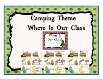 Camping Themed Where Is Our Class At Chart
