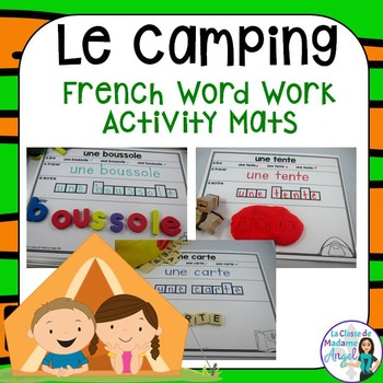 Camping Themed Word Work Activity Mats in French
