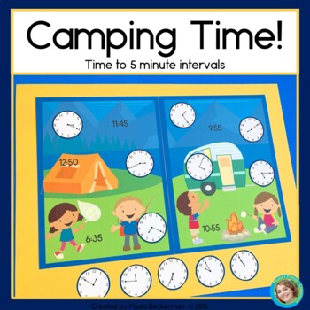 Camping Time: Time to The Nearest 5 Minutes 2nd Grade Math