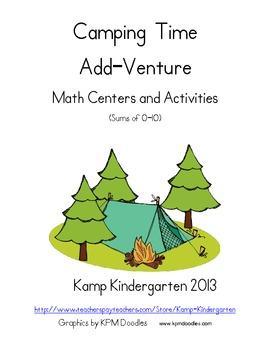 Camping Time Add-Venture Math Centers and Activities (Sums